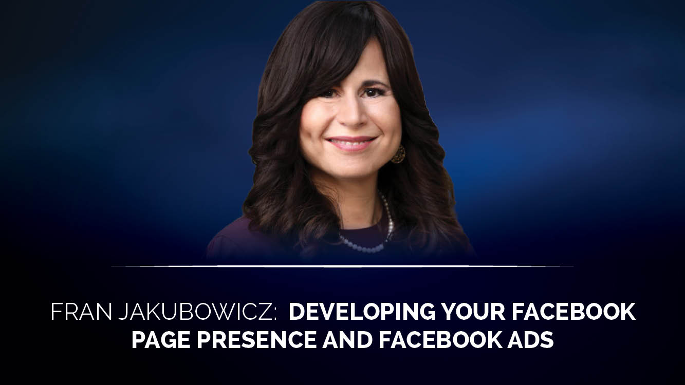 Developing your Facebook page presence and Facebook Ads